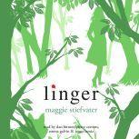 Linger, Maggie Stiefvater