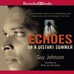 Echoes of A Distant Summer, Guy Johnson