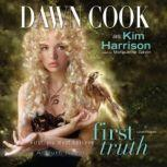 First Truth, Dawn Cook a.k.a. Kim Harrison