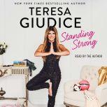 Standing Strong, Teresa Giudice