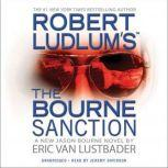 Robert Ludlum's (TM) The Bourne Sanction, Eric Van Lustbader