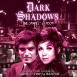 Dark Shadows - The Darkest Shadow, Nev Fountain