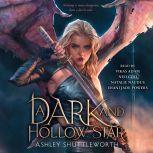 A Dark and Hollow Star, Ashley Shuttleworth