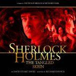 Sherlock Holmes - The Tangled Skein, David Stuart Davies