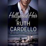 Hollywood Heir, Ruth Cardello