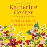Everyone is Beautiful, Katherine Center
