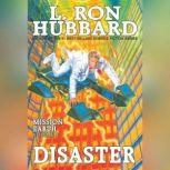 Disaster Audio, L. Ron Hubbard