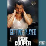 Getting Played, Lexxie Couper