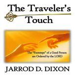 The Traveler's Touch The Greatest Touch, Jarrod D Dixon