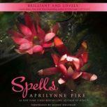 Spells, Aprilynne Pike