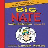 Big Nate Audio Collection: Books 5-8, Lincoln Peirce