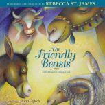 Friendly Beasts, Rebecca St. James