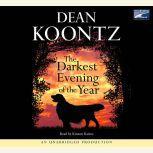 The Darkest Evening of the Year, Dean Koontz