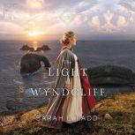 The Light at Wyndcliff, Sarah E. Ladd