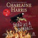 Dead as a Doornail, Charlaine Harris
