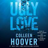 Ugly Love, Colleen Hoover