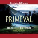 Primeval, David L. Golemon