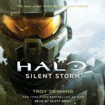 Halo: Silent Storm A Master Chief Story, Troy Denning