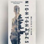 Nightshades A Paranormal Thriller, Melissa F. Olson