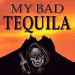 My Bad Tequila, Rico Austin