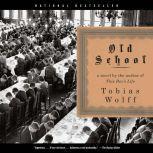 Old School, Tobias Wolff