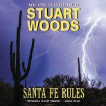 Santa Fe Rules, Stuart Woods