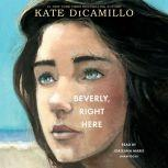 Beverly, Right Here, Kate DiCamillo