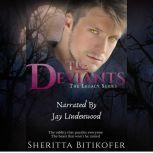 The Deviants (A Legacy Novella) A Legacy Novella, Sheritta Bitikofer