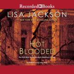 Hot Blooded, Lisa Jackson