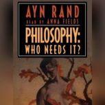 Philosophy Who Needs It, Ayn Rand