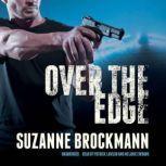 Over the Edge, Suzanne Brockmann