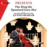 The Ring the Spaniard Gave Her, Lynne Graham