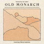 Old Monarch Poems, Courtney Marie Andrews