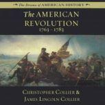 The American Revolution 17631783, Christopher Collier; James Lincoln Collier