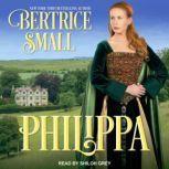 Philippa, Bertrice Small