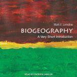 Biogeography A Very Short Introduction, Mark V. Lomolino