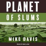Planet of Slums, Mike Davis