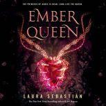 Ember Queen, Laura Sebastian