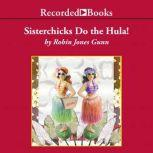 Sisterchicks Do the Hula, Robin Jones Gunn