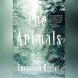 The Animals, Christian Kiefer