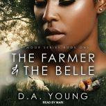 The Farmer & The Belle, D. A. Young