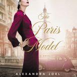 The Paris Model A Novel, Alexandra Joel