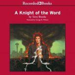 A Knight of the Word, Terry Brooks