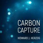Carbon Capture, Howard J. Herzog