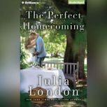 The Perfect Homecoming, Julia London