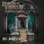 Realms of Edenocht The Binding of the Crypt A Young Adult Action Adventure Fantasy, DS Johnson