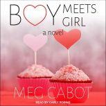 Boy Meets Girl A Novel, Meg Cabot