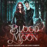 Blood Moon, Belle Harper