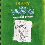 The Last Straw, Jeff Kinney