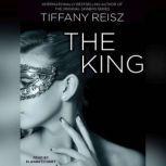 The King, Tiffany Reisz